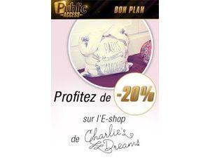 Bon plan : Profitez d'une promotion sur l'e-shop de Charlie's Dreams !